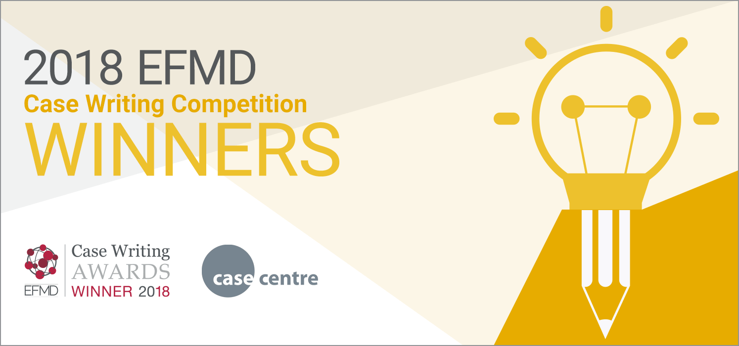 Announcing The 2018 Efmd Case Writing Competition Winners Efmd Global Blog