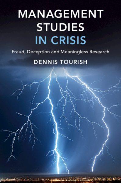 Dennis Tourish_Management Studies in Crisis