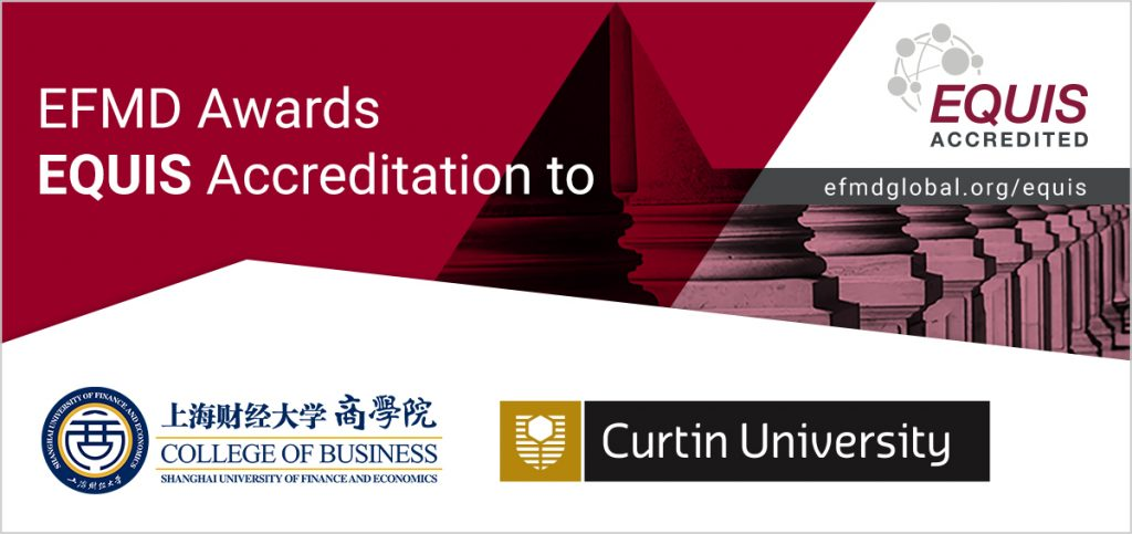 EFMD-Global-Congratulations-EQUIS-Curtin + SUFE-Acreditation